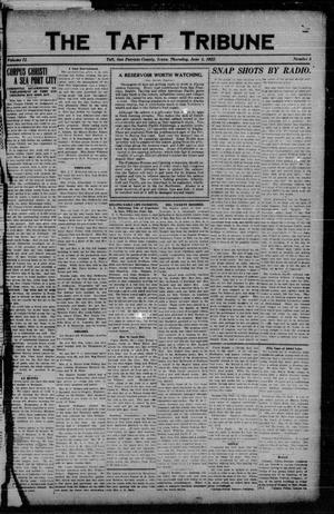 Primary view of object titled 'The Taft Tribune (Taft, Tex.), Vol. 2, No. 5, Ed. 1 Thursday, June 1, 1922'.