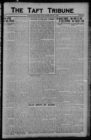 Primary view of object titled 'The Taft Tribune (Taft, Tex.), Vol. 2, No. 23, Ed. 1 Thursday, October 5, 1922'.