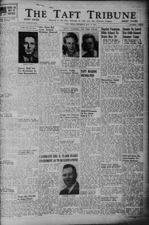 Primary view of object titled 'The Taft Tribune (Taft, Tex.), Vol. 24, No. 3, Ed. 1 Thursday, May 18, 1944'.