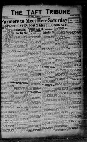Primary view of object titled 'The Taft Tribune (Taft, Tex.), Vol. 9, No. 42, Ed. 1 Thursday, February 20, 1930'.