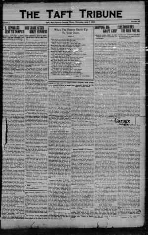 Primary view of object titled 'The Taft Tribune (Taft, Tex.), Vol. 1, No. 10, Ed. 1 Thursday, July 7, 1921'.