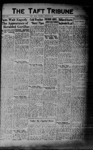 Primary view of object titled 'The Taft Tribune (Taft, Tex.), Vol. 9, No. 38, Ed. 1 Thursday, January 23, 1930'.