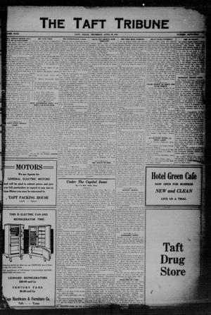 Primary view of object titled 'The Taft Tribune (Taft, Tex.), Vol. 4, No. 52, Ed. 1 Thursday, April 23, 1925'.