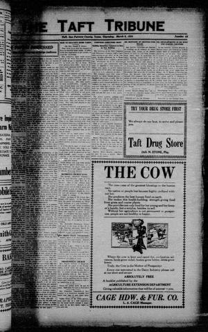 Primary view of object titled 'The Taft Tribune (Taft, Tex.), Vol. 3, No. 44, Ed. 1 Thursday, March 6, 1924'.