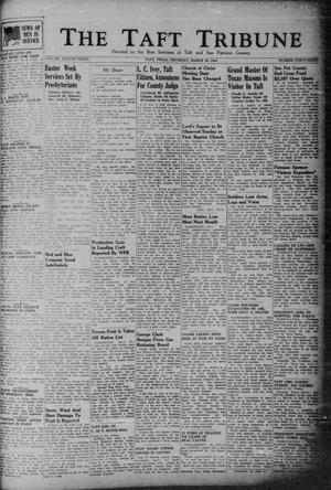 Primary view of object titled 'The Taft Tribune (Taft, Tex.), Vol. 23, No. 48, Ed. 1 Thursday, March 30, 1944'.