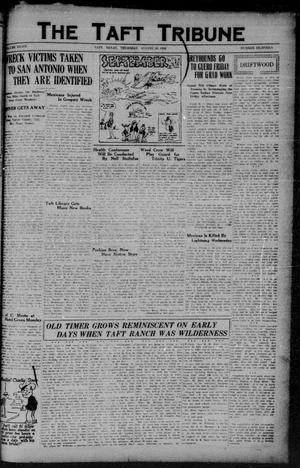 Primary view of object titled 'The Taft Tribune (Taft, Tex.), Vol. 8, No. 18, Ed. 1 Thursday, August 30, 1928'.