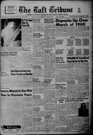 Primary view of object titled 'The Taft Tribune (Taft, Tex.), Vol. 39, No. 9, Ed. 1 Wednesday, April 26, 1961'.