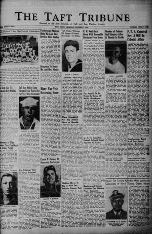 Primary view of object titled 'The Taft Tribune (Taft, Tex.), Vol. 25, No. 21, Ed. 1 Thursday, October 4, 1945'.