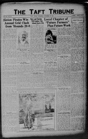 Primary view of object titled 'The Taft Tribune (Taft, Tex.), Vol. 11, No. 28, Ed. 1 Thursday, November 12, 1931'.