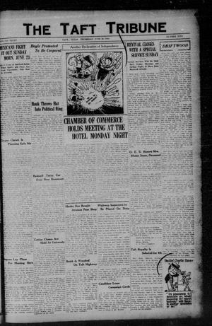 Primary view of object titled 'The Taft Tribune (Taft, Tex.), Vol. 8, No. 9, Ed. 1 Thursday, June 28, 1928'.