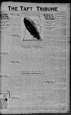 Primary view of object titled 'The Taft Tribune (Taft, Tex.), Vol. 8, No. 24, Ed. 1 Thursday, October 11, 1928'.