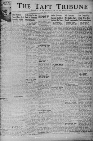 Primary view of object titled 'The Taft Tribune (Taft, Tex.), Vol. 22, No. 47, Ed. 1 Thursday, March 11, 1943'.