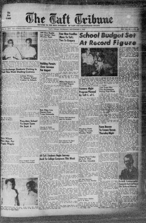 Primary view of object titled 'The Taft Tribune (Taft, Tex.), Vol. 33, No. 26, Ed. 1 Thursday, September 1, 1955'.