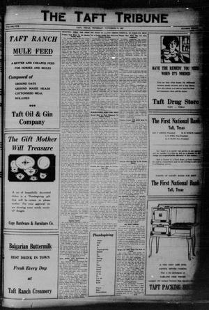 Primary view of object titled 'The Taft Tribune (Taft, Tex.), Vol. 5, No. 30, Ed. 1 Thursday, November 19, 1925'.