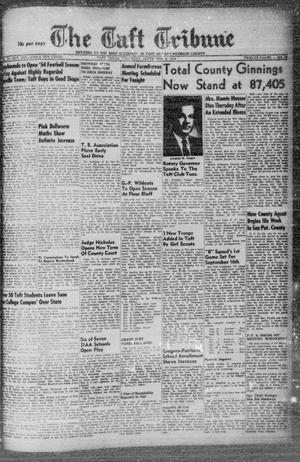 Primary view of object titled 'The Taft Tribune (Taft, Tex.), Vol. 32, No. 27, Ed. 1 Thursday, September 9, 1954'.