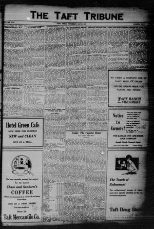 Primary view of object titled 'The Taft Tribune (Taft, Tex.), Vol. 5, No. 4, Ed. 1 Thursday, May 21, 1925'.