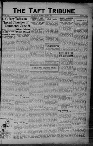 Primary view of object titled 'The Taft Tribune (Taft, Tex.), Vol. 9, No. 9, Ed. 1 Thursday, June 27, 1929'.