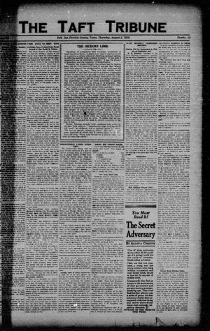 Primary view of object titled 'The Taft Tribune (Taft, Tex.), Vol. 3, No. 15, Ed. 1 Thursday, August 2, 1923'.