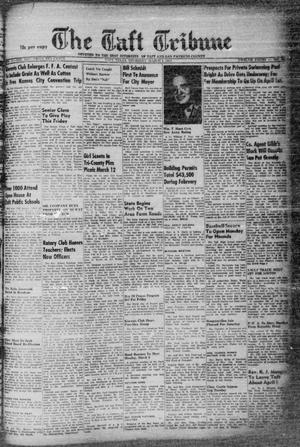 Primary view of object titled 'The Taft Tribune (Taft, Tex.), Vol. 31, No. 52, Ed. 1 Thursday, March 4, 1954'.
