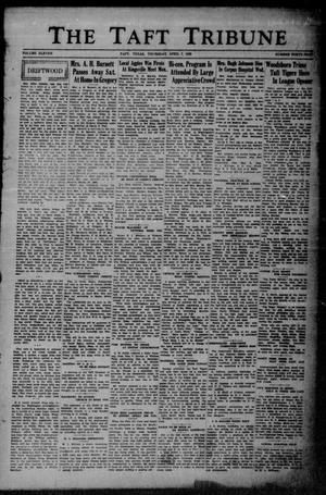 Primary view of object titled 'The Taft Tribune (Taft, Tex.), Vol. 11, No. 49, Ed. 1 Thursday, April 7, 1932'.