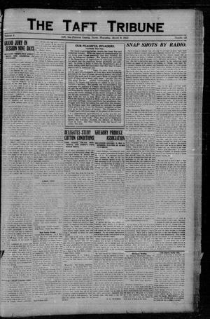 Primary view of object titled 'The Taft Tribune (Taft, Tex.), Vol. 1, No. 45, Ed. 1 Thursday, March 9, 1922'.