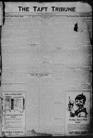 Primary view of object titled 'The Taft Tribune (Taft, Tex.), Vol. 4, No. 49, Ed. 1 Thursday, April 2, 1925'.