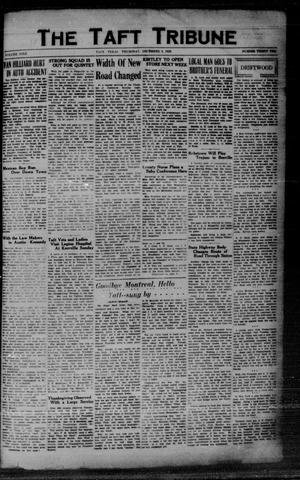 Primary view of object titled 'The Taft Tribune (Taft, Tex.), Vol. 9, No. 32, Ed. 1 Thursday, December 5, 1929'.