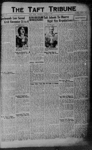 Primary view of object titled 'The Taft Tribune (Taft, Tex.), Vol. 10, No. 22, Ed. 1 Thursday, October 2, 1930'.