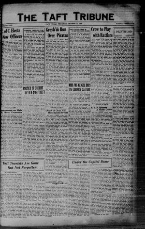 Primary view of object titled 'The Taft Tribune (Taft, Tex.), Vol. 9, No. 25, Ed. 1 Thursday, October 17, 1929'.
