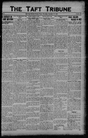 Primary view of object titled 'The Taft Tribune (Taft, Tex.), Vol. 1, No. 29, Ed. 1 Thursday, November 17, 1921'.