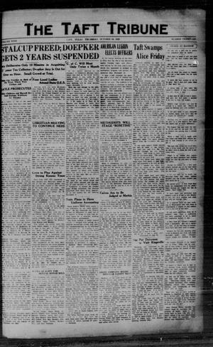 Primary view of object titled 'The Taft Tribune (Taft, Tex.), Vol. 9, No. 26, Ed. 1 Thursday, October 24, 1929'.