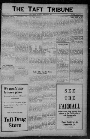 Primary view of object titled 'The Taft Tribune (Taft, Tex.), Vol. 4, No. 42, Ed. 1 Thursday, February 12, 1925'.