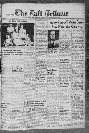 Primary view of object titled 'The Taft Tribune (Taft, Tex.), Vol. 32, No. 25, Ed. 1 Thursday, August 26, 1954'.