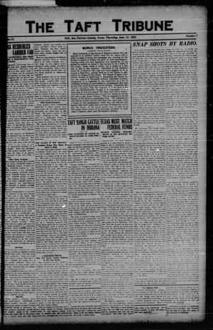Primary view of object titled 'The Taft Tribune (Taft, Tex.), Vol. 2, No. 7, Ed. 1 Thursday, June 15, 1922'.