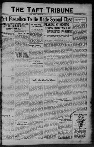 Primary view of object titled 'The Taft Tribune (Taft, Tex.), Vol. 8, No. 38, Ed. 1 Thursday, January 17, 1929'.