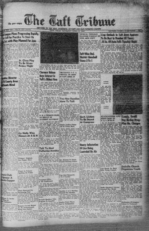 Primary view of object titled 'The Taft Tribune (Taft, Tex.), Vol. 32, No. 8, Ed. 1 Thursday, April 29, 1954'.