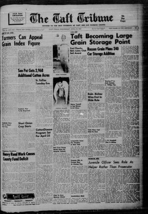 Primary view of object titled 'The Taft Tribune (Taft, Tex.), Vol. 39, No. 8, Ed. 1 Wednesday, April 19, 1961'.