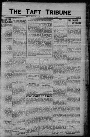 Primary view of object titled 'The Taft Tribune (Taft, Tex.), Vol. 2, No. 27, Ed. 1 Thursday, November 2, 1922'.