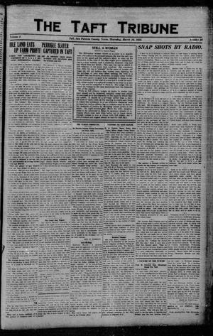 Primary view of object titled 'The Taft Tribune (Taft, Tex.), Vol. 1, No. 46, Ed. 1 Thursday, March 16, 1922'.