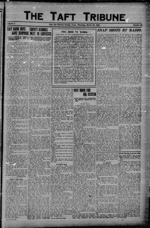 Primary view of object titled 'The Taft Tribune (Taft, Tex.), Vol. 1, No. 48, Ed. 1 Thursday, March 30, 1922'.
