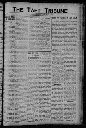Primary view of object titled 'The Taft Tribune (Taft, Tex.), Vol. 2, No. 44, Ed. 1 Thursday, March 1, 1923'.