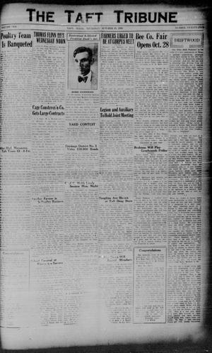 Primary view of object titled 'The Taft Tribune (Taft, Tex.), Vol. 10, No. 25, Ed. 1 Thursday, October 23, 1930'.