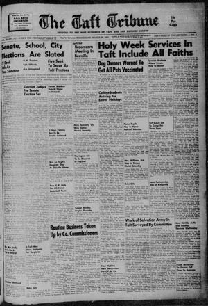 Primary view of object titled 'The Taft Tribune (Taft, Tex.), Vol. 39, No. 5, Ed. 1 Wednesday, March 29, 1961'.