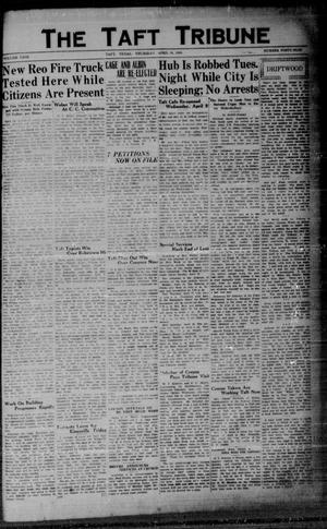 Primary view of object titled 'The Taft Tribune (Taft, Tex.), Vol. 9, No. 49, Ed. 1 Thursday, April 10, 1930'.