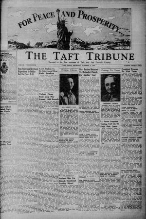 Primary view of object titled 'The Taft Tribune (Taft, Tex.), Vol. 25, No. 22, Ed. 1 Thursday, October 11, 1945'.