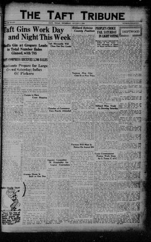 Primary view of object titled 'The Taft Tribune (Taft, Tex.), Vol. 8, No. 14, Ed. 1 Thursday, August 2, 1928'.