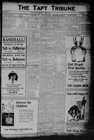 Primary view of object titled 'The Taft Tribune (Taft, Tex.), Vol. 5, No. 6, Ed. 1 Thursday, June 4, 1925'.
