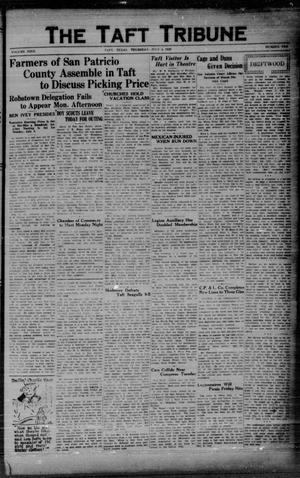 Primary view of object titled 'The Taft Tribune (Taft, Tex.), Vol. 9, No. 10, Ed. 1 Thursday, July 4, 1929'.