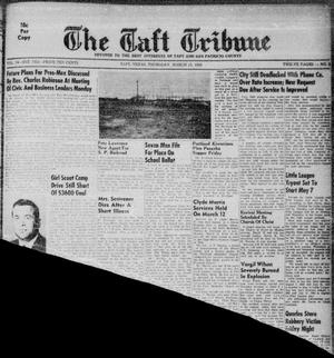 Primary view of object titled 'The Taft Tribune (Taft, Tex.), Vol. 34, No. 2, Ed. 1 Thursday, March 15, 1956'.