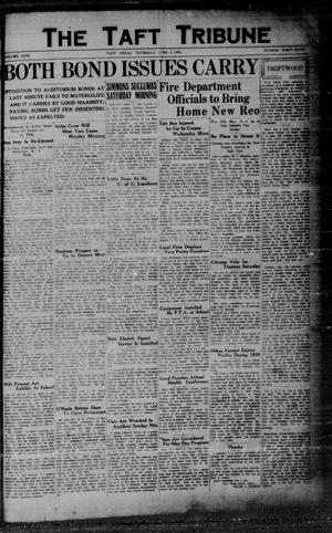 Primary view of object titled 'The Taft Tribune (Taft, Tex.), Vol. 9, No. 48, Ed. 1 Thursday, April 3, 1930'.